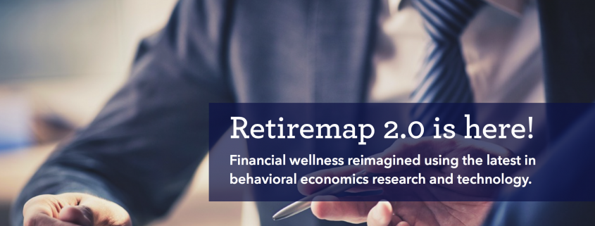 The #1 Reason Retiremap 2.0 Will Change Financial Wellness